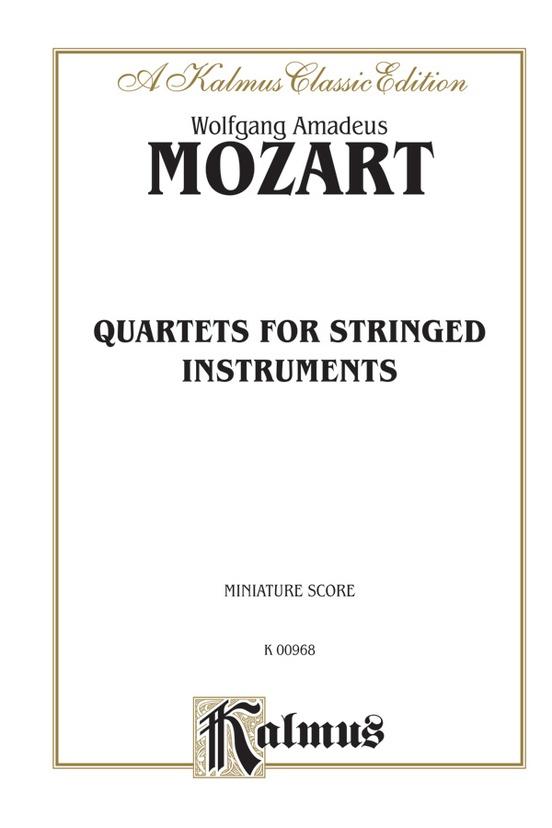 String Quartets: K. 80, 155, 156, 157, 158, 159, 160, 168, 169, 170, 171, 172, 173