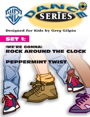 WB Dance Series, Set 1: (We're Gonna) Rock Around the Clock / Peppermint Twist