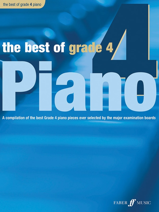 The Best of Grade 4 Piano