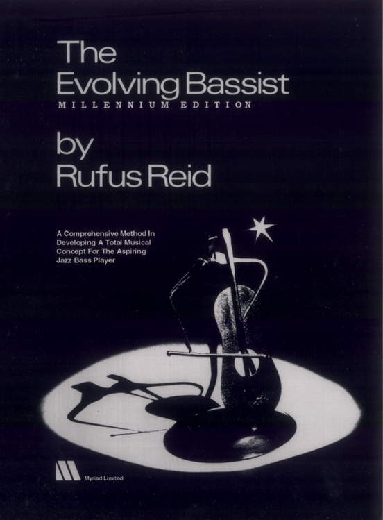 The Evolving Bassist: Millennium Edition