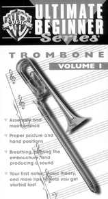 Ultimate Beginner Series: Trombone, Volume I