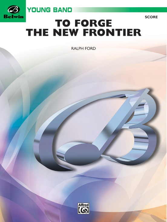 To Forge the New Frontier