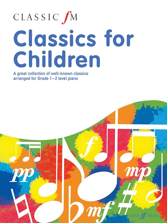 Classic FM: Classics for Children