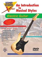 Ultimate Beginner Xpress™: An Introduction to Musical Styles for Electric Guitar