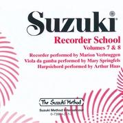Suzuki Recorder School (Soprano and Alto Recorder) CD, Volume 7 & 8