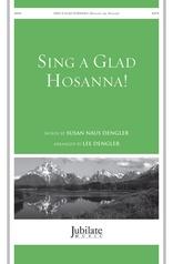 Sing a Glad Hosanna!