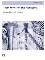 Trombones on the Housetop