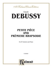 Petite Piece and Premiere Rhapsodie