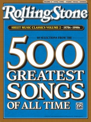Rolling Stone Sheet Music Classics, Volume 2: 1970s-1990s