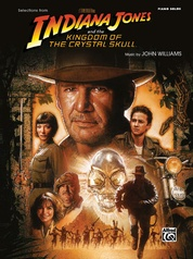 Indiana Jones and the Kingdom of the Crystal Skull: Selections from the Motion Picture
