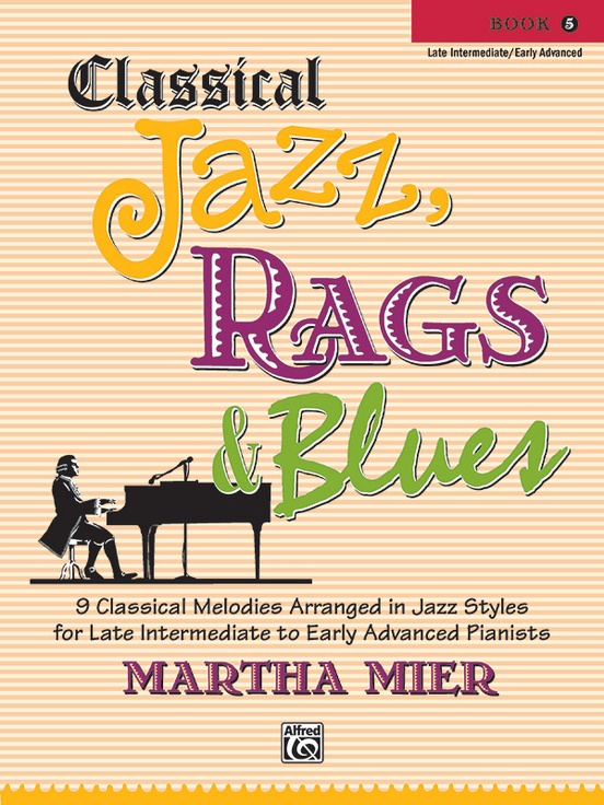 Classical Jazz, Rags & Blues, Book 5
