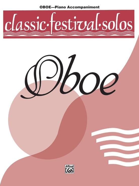 Classic Festival Solos (Oboe), Volume 1 Piano Acc.