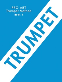 Pro Art Trumpet (Cornet) Method, Book I