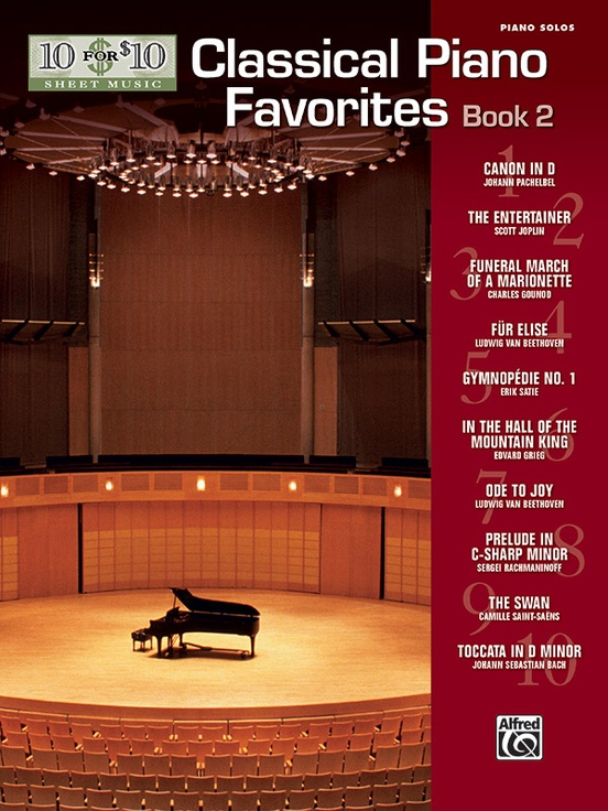 10 for 10 Sheet Music: Classical Piano Favorites, Book 2