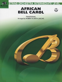 African Bell Carol (for String Orchestra and Percussion)