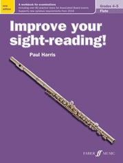 Improve Your Sight-Reading! Flute, Grade 4-5 (New Edition)