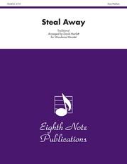 Steal Away