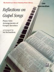 Reflections on Gospel Songs