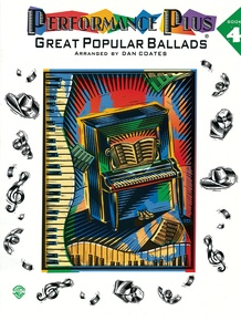 Performance Plus®: Dan Coates, Book 4: Great Popular Ballads