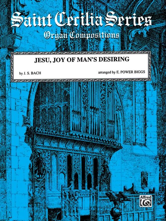 Jesu, Joy of Man's Desiring (from Cantata No. 147)