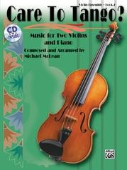 Care to Tango? Book 2