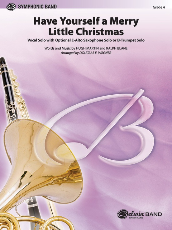 Have Yourself A Merry Little Christmas Concert Band Conductor Score