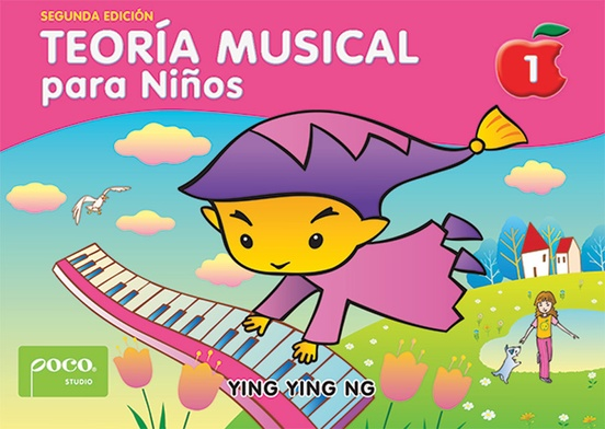 Teoría Musical para Niños, Libro 1 (Segunda Edición) [Music Theory for Young Children, Book 1 (Second Edition)]
