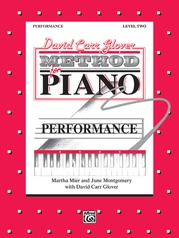 David Carr Glover Method for Piano: Performance, Level 2