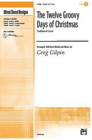 The Twelve Groovy Days of Christmas