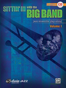 Sittin' In with the Big Band, Volume I