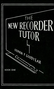 The New Recorder Tutor, Book I