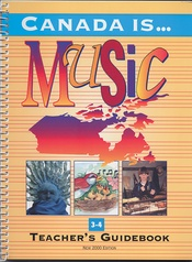 Canada Is . . . Music, Grade 3-4 (2000 Edition)