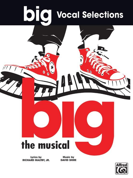 Big: Vocal Selections