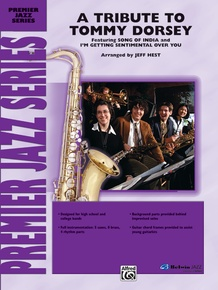 A Tribute to Tommy Dorsey
