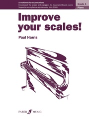 Improve Your Scales! Piano, Grade 4