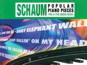 John W. Schaum Popular Piano Pieces, Pre-A: The Green Book