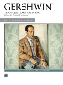 George Gershwin: Transcriptions for Piano
