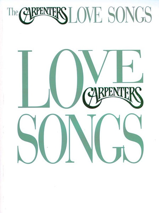 The Carpenters: Love Songs