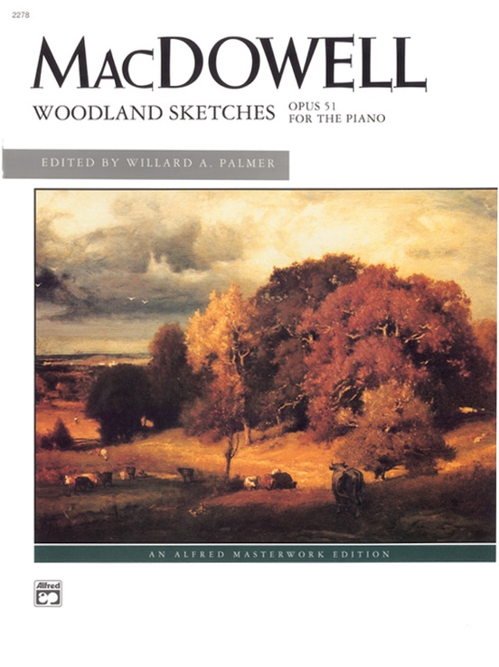 MacDowell, Woodland Sketches, Opus 51