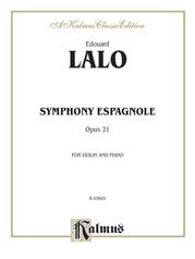 Symphony Espagnole, Opus 21