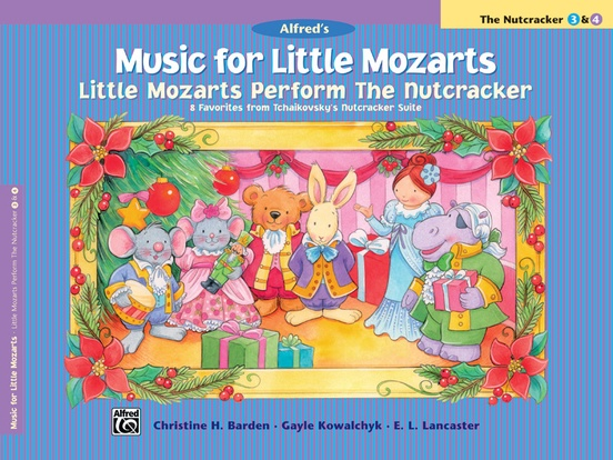 Music for Little Mozarts: Little Mozarts Perform The Nutcracker