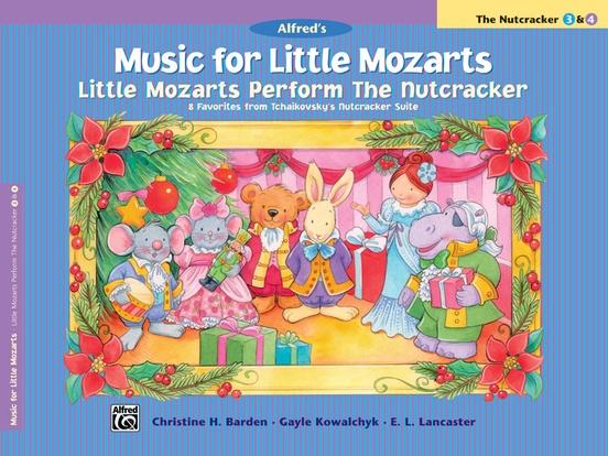 Music for Little Mozarts: Little Mozarts Perform The Nutcracker