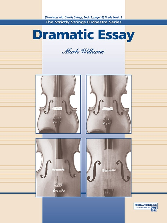 dramatic essay string orchestra conductor score parts mark  dramatic essay string orchestra conductor score parts mark williams