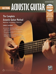 The Complete Acoustic Guitar Method: Mastering Acoustic Guitar (2nd Edition)
