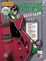 Guitar Secrets: Melodic Minor Revealed