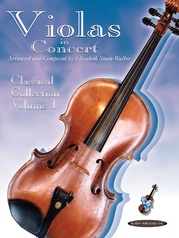 Violas in Concert: Classical Collection, Volume 1