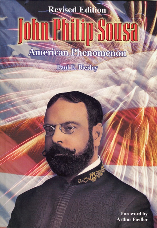 John Philip Sousa: American Phenomenon