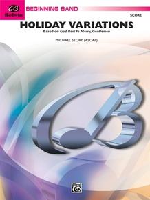 "Holiday Variations (Based on ""God Rest Ye Merry, Gentlemen"")"