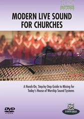 Alfred's Pro Audio Series: Modern Live Sound for Churches