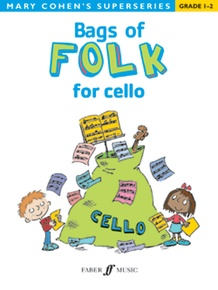 Bags of Folk for Cello (Revised Edition)